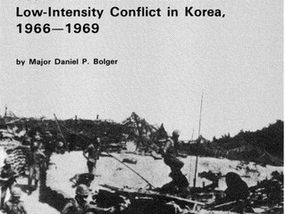 Scenes from an Unfinished War (DMZ Conflict 66 to 69) Book by Daniel Bolger