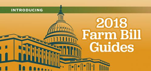 Introducing 2018 Farm Bill Guides