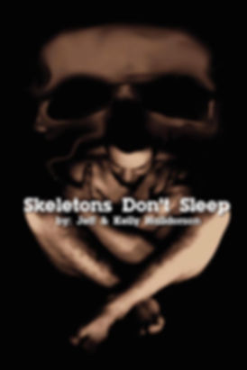 Skeletons Don't Sleep