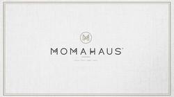 MOMAHAUS -GREAT TASTE GOOD TIMES!