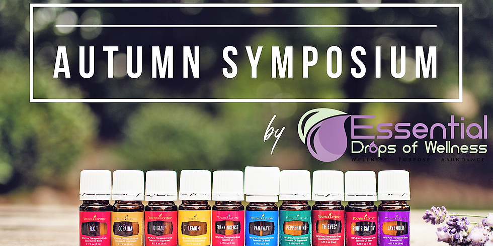 Essential Oils - Autumn Symposium