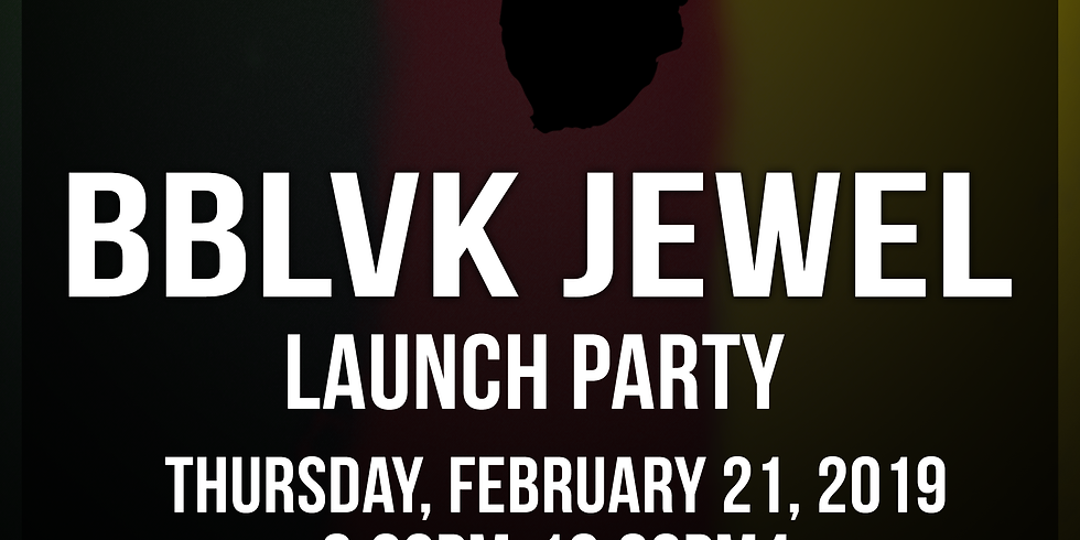 BBLVK JEWEL Launch Party