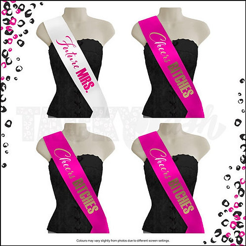 """Future Mrs & Cheers Bitches""Printed Sash"