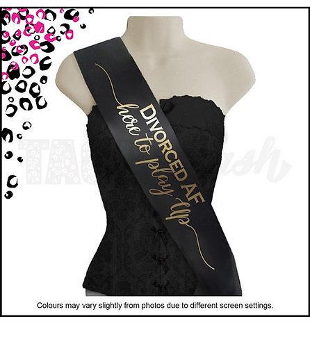Divorced AF Printed sash