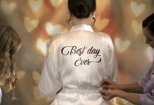 """Best Day Ever"" Satin Robe"