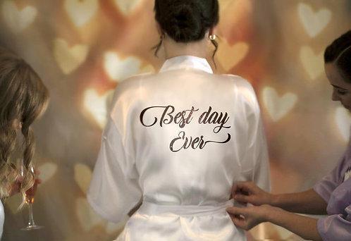 """Best Day Ever"" Satin Robe"