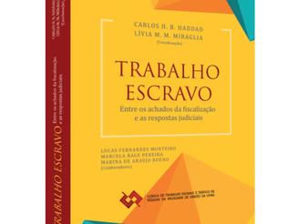 Clínica de Trabalho Escravo e Tráfico de Pessoas da UFMG lança livro