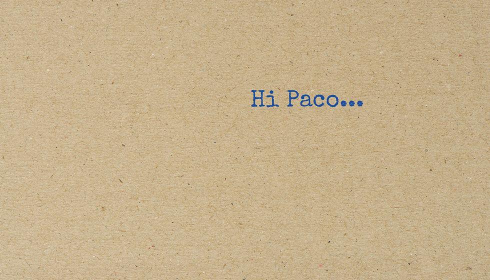 Hi Paco.jpg