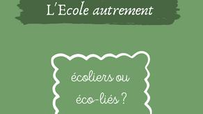 Catho & écolo : l'Ecole autrement, devenir éco-lié.