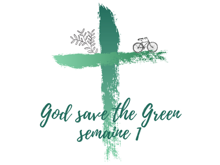God save the Green: semaine 1