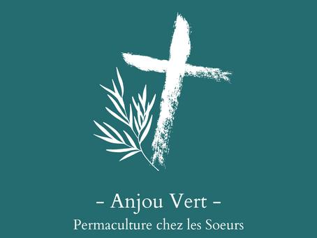 Anjou Vert: La permaculture s'invite chez les Soeurs.
