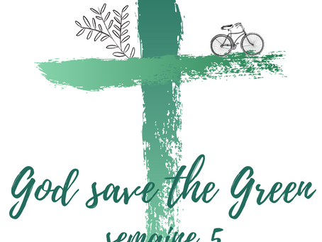 God save the Green: semaine 5
