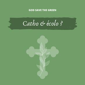 Catholic & Ecologist : building links