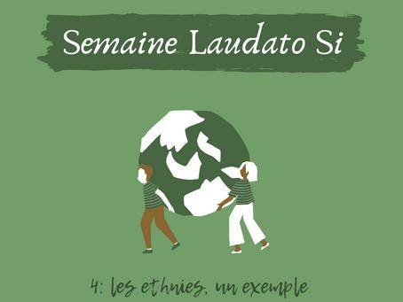 Semaine Laudato Si: les ethnies, un exemple d'écologie intégrale.