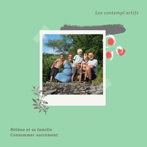 Les contempl'actifs: Hélène - la famille verte.