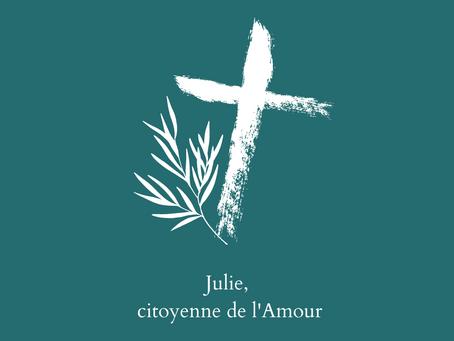 Anjou Vert : Julie, citoyenne de l'Amour.