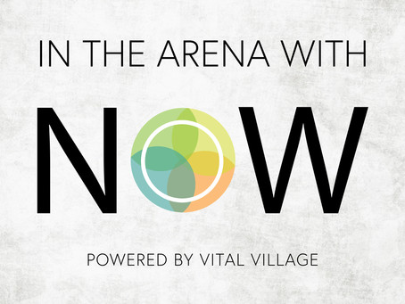 Welcome to In the Arena with NOW