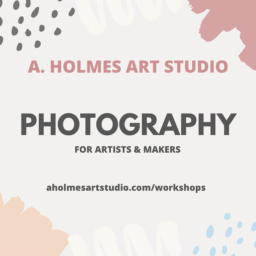 2020 Photography for Artists & Makers