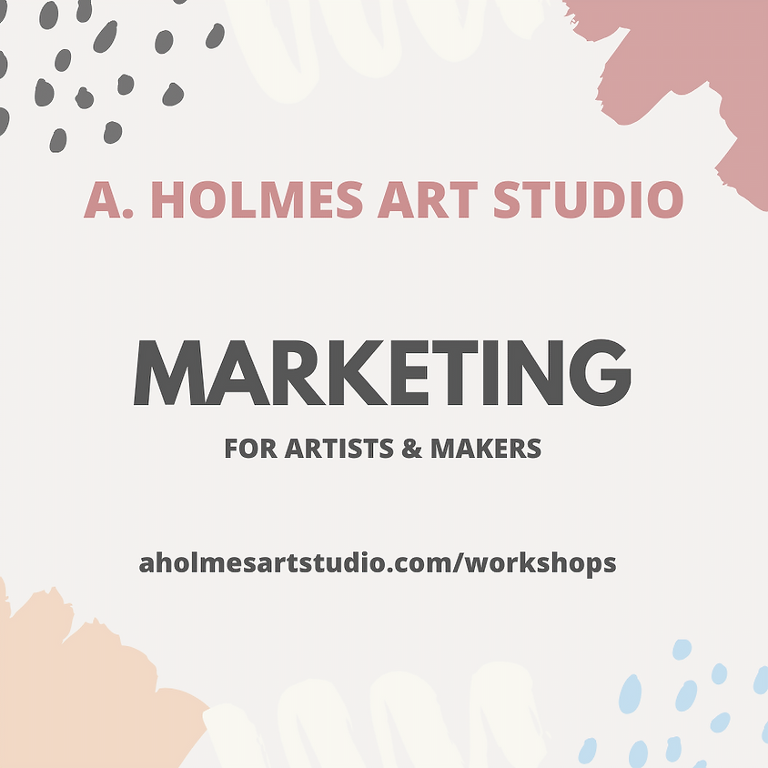 2020 Marketing for Artists & Makers