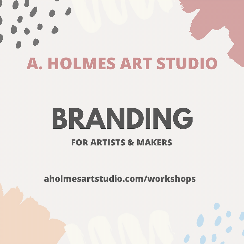 2020 Branding for Artists & Makers