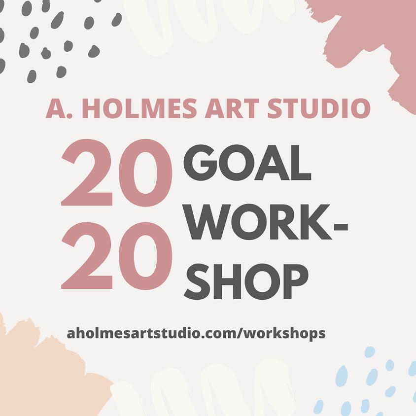 FREE - 2020 Goal Workshop