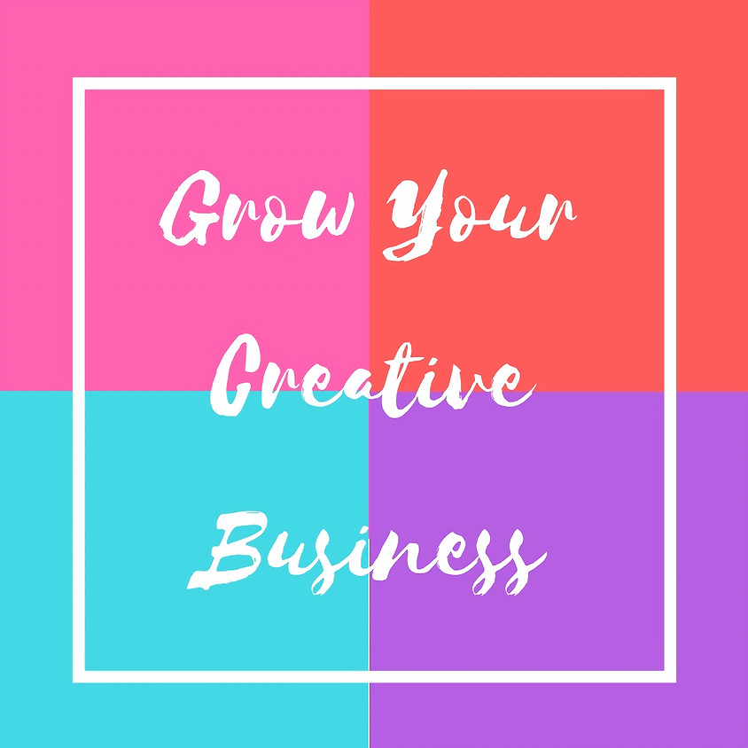 Grow Your Creative Business - 6 Class Package