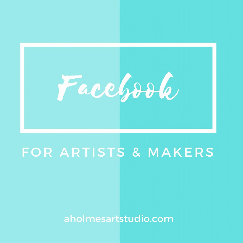 Facebook for Artists & Makers  (1)