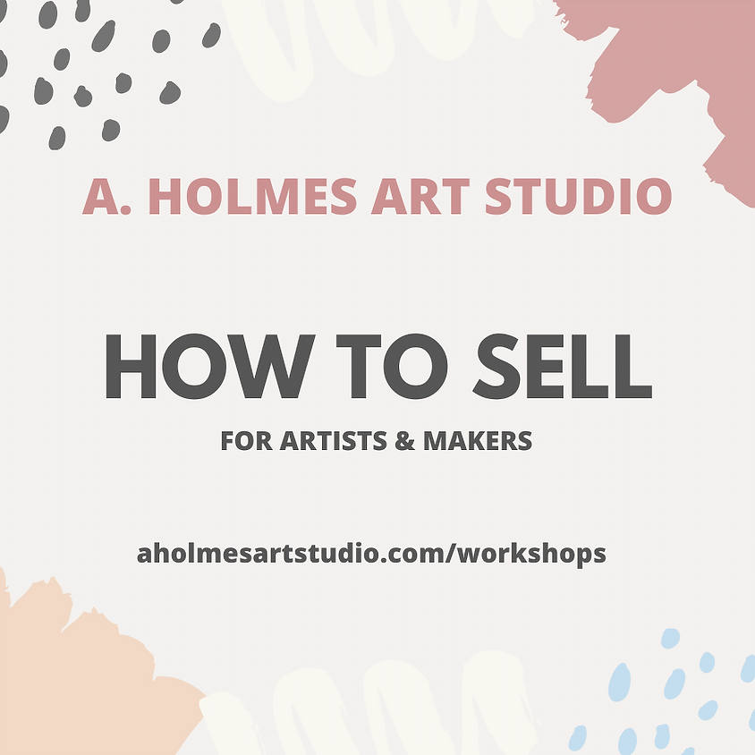 2020 How to Sell for Artists & Makers