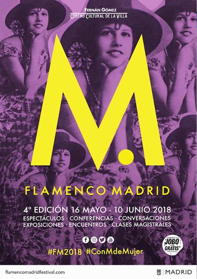 FERNÁN GOMEZ. CENTRO CULTURAL DE LA VILLA | 'FESTIVAL FLAMENCO 2018'. MADRID SE PONE FLAMENC