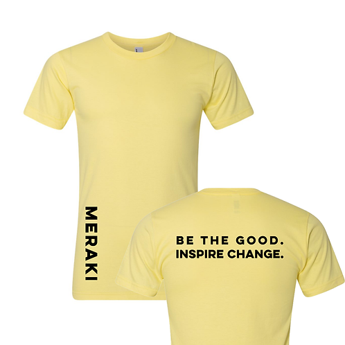 Be The Good. T-shirt