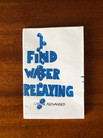 I Find Water Relaxing