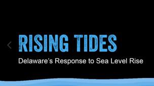 Rising Tides: Delaware's Response to Sea Level Rise