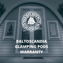 BaltoScandia Glamping Pods Warranty