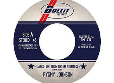 """7"""" inch/45T PYGNMY JOHNSON vinyl"""