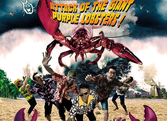Attack of the giant purple lobsters CD