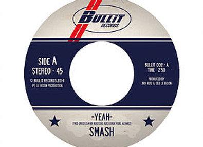 "7"" inch/45T  SMASH vinyl"