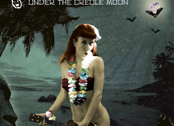 Under the creole moon CD