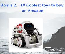 Bonus 2. 10 Coolest toys to buy on Amazo