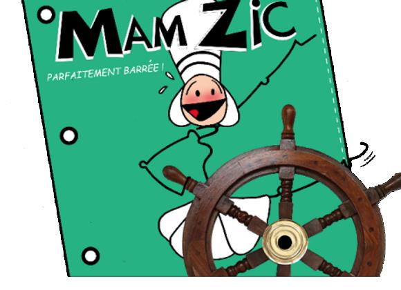MAM ZIC TOME 2 : Parfaitement barrée ! - Kaleï