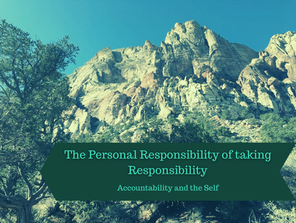 The Personal Responsibility of Taking Responsibility: Accountability and the Self