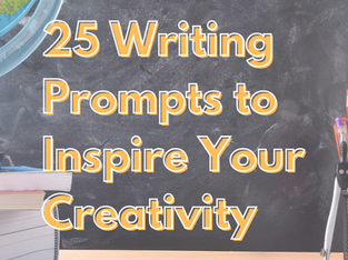 25 Writing Prompts To Inspire Your Creativity
