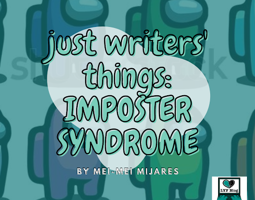 Just Writers' Things: Imposter Syndrome
