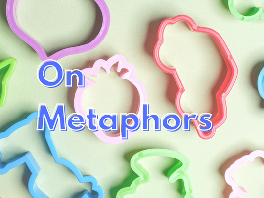 On Metaphors