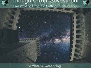 Thoughts from Sevastopol: Five Ways to Create a Setting for your Story