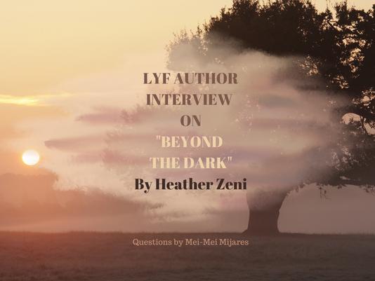 """Interview on """"Beyond the Dark"""" by Heather Zeni"""