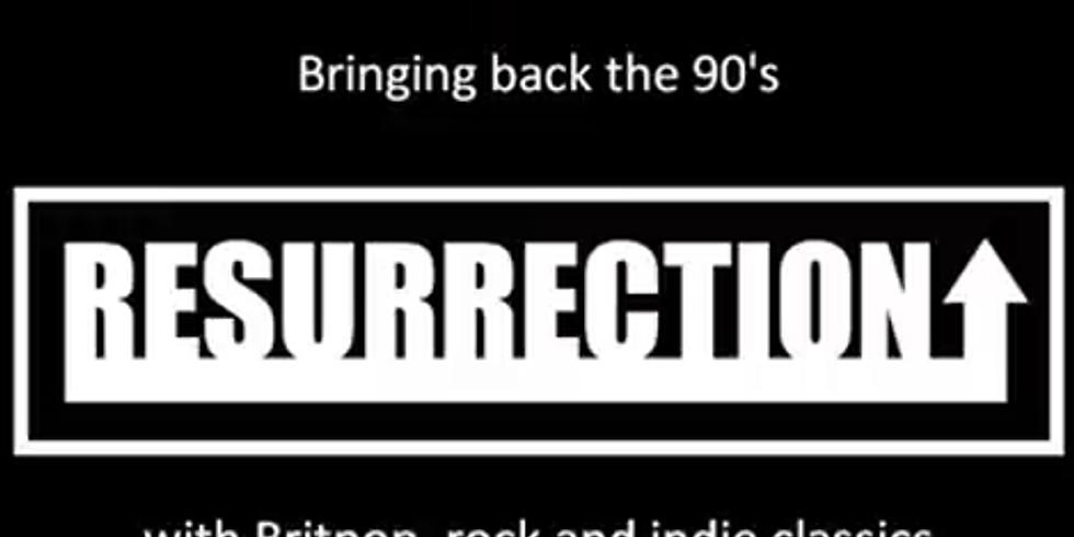 Live- Resurrection ! - Free Entry