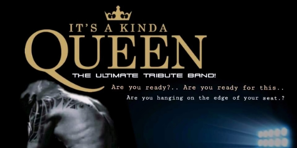 SOLD OUT - LIVE! - It's a Kind of Queen tribute