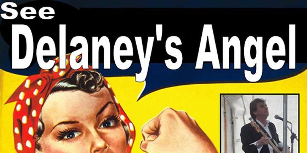 Live- Delaney's Angels- Free Entry