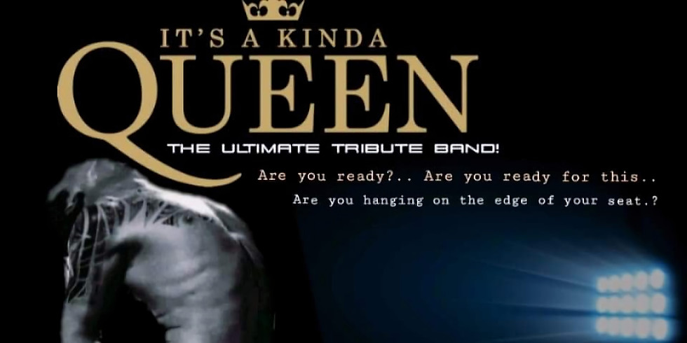 Queen tribute sold out - see 6th September for availability!