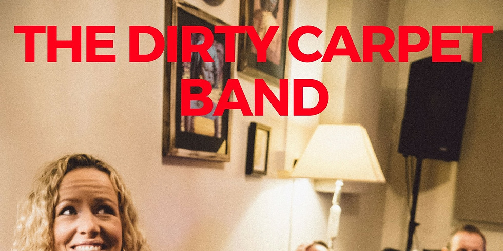 Live! Dirty Carpet band - Free Entry
